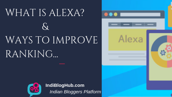 What is Alexa Ranking? Importance & How to improve?