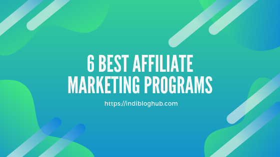 Top 6 Best Affiliate Marketing Programs in India