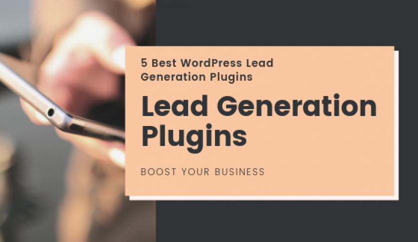 5 Best WordPress Lead Generation Plugins to Boost Your Business